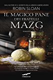 Il magico pane dei fratelli Mazg (Italian Edition)