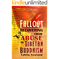 Fallout: Recovering from Abuse in Tibetan Buddhism