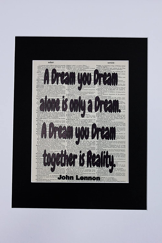 Amazon A Dream You Dream Alone Is Only A Dream John Lennon
