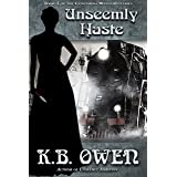 Unseemly Haste: A women's college historical murder mystery (The Concordia Wells Mysteries Book 4)