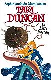 Tara Duncan - Le Livre interdit