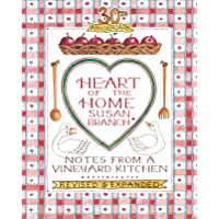 30th Anniversary Heart of the Home, Notes from a Vineyard Kitchen