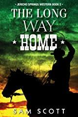 The Long Way Home (Jericho Springs Western Book 2) Kindle Edition