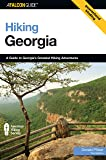 Hiking Georgia, 3rd: A Guide to Georgia's Greatest Hiking Adventures (State Hiking Guides Series)