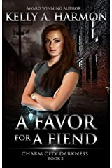 A Favor for a Fiend (Charm City Darkness Book 2) Kindle Edition