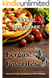 Fergus Favorites Cookbook: Recipes from the World of the Federal Witch