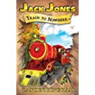 Train To Nowhere (Jack Jones)