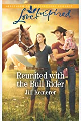 Reunited with the Bull Rider (Wyoming Cowboys Book 2) Kindle Edition
