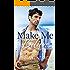 Make Me Believe (Hawaiian Haven Book 1)