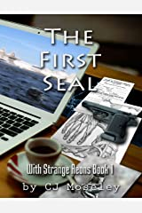 The First Seal: With Strange Aeons Book 1 Kindle Edition