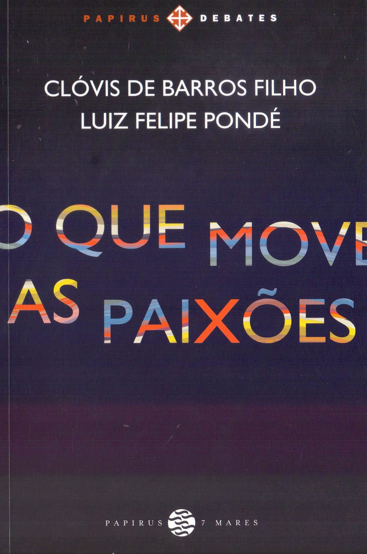 O que Move as Paixões pdf