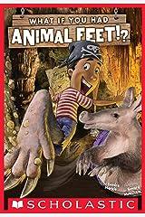 What If You Had Animal Feet? Kindle Edition