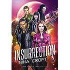 Insurrection (Dark Desires Origins Book 3)