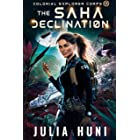 The Saha Declination: Space Opera Adventure (Colonial Explorer Corps Book 3)