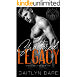 Shattered Legacy : Dark College Bully Romance (Gravestone Elite Book 1)