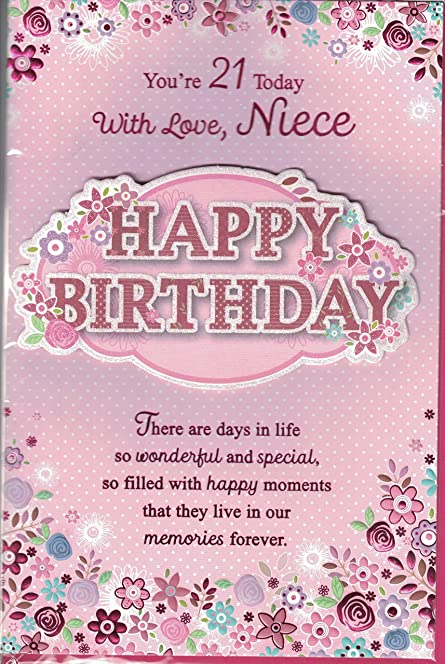 Niece 21st Birthday Card To A Wonderful Niece Youre 21 Today – Niece 21st Birthday Cards