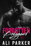 Forgotten Bodyguard 1 (English Edition)
