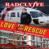 Love to the Rescue: A Rivers Community Romance