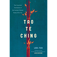 Tao Te Ching: The Essential Translation of the Ancient Chinese Book of the Tao (English Edition)