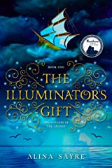 The Illuminator's Gift (The Voyages of the Legend Book 1) Kindle Edition