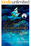 The Illuminator's Gift (The Voyages of the Legend Book 1)