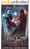 Magic Unchained (Hand Of Justice Book 4) (English Edition)
