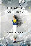 The Art of Space Travel: A Tor.Com Original
