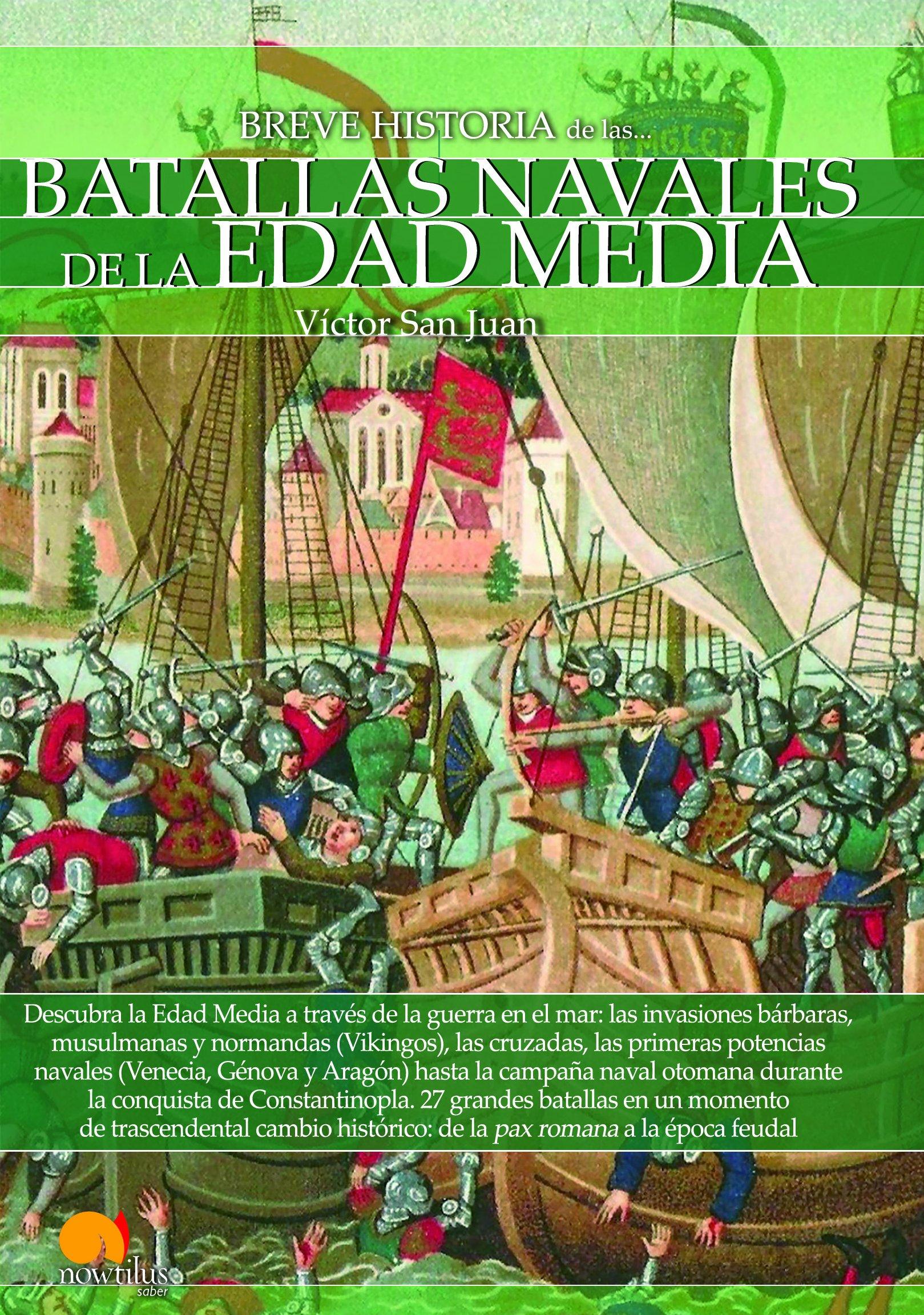 Breve historia de las Batallas navales de la Edad Media: Amazon.es ...