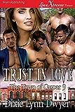 Trust in Love [The Town of Casper 9] (Siren Publishing LoveXtreme Forever)
