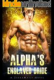 Alpha's Enslaved Bride: A SciFi Alien Mail Order Bride Romance (TerraMates Book 4)