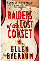 Raiders of the Lost Corset: A Crime of Fashion Mystery (The Crime of Fashion Mysteries Book 4) Kindle Edition