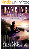 Dancing Tides (A Pelican Pointe Novel Book 3)
