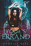 Fool's Errand (Fate's Fools Book 4)