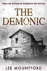 The Demonic: A Supernatural Horror Novel Kindle Edition