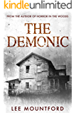 The Demonic: A Supernatural Horror Novel