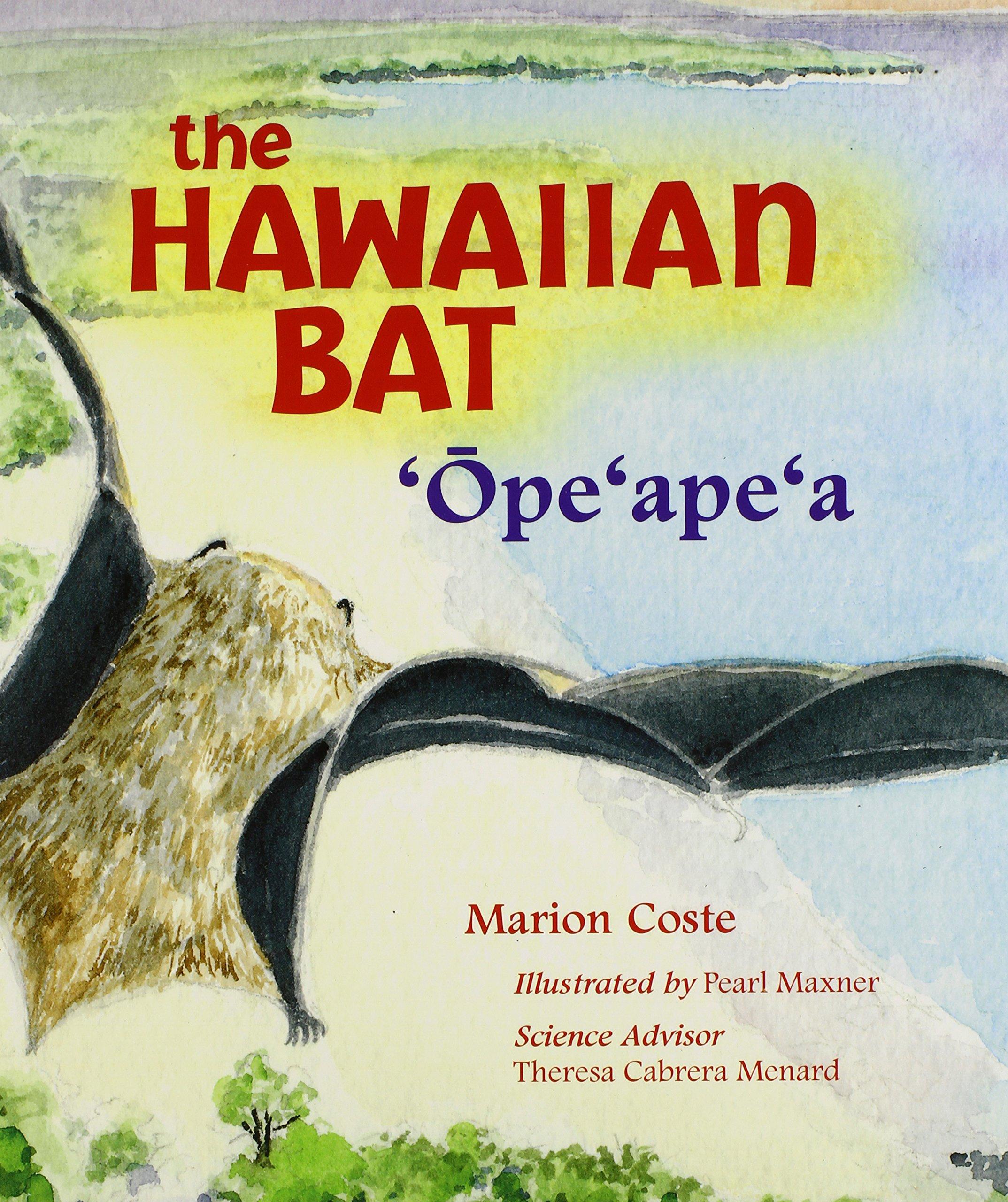 Download The Hawaiian Bat: 'Ope'ape'a (A Latitude 20 Book) pdf