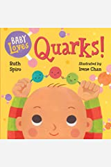Baby Loves Quarks! (Baby Loves Science Book 2) Kindle Edition