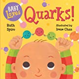 Baby Loves Quarks! (Baby Loves Science Book 2)