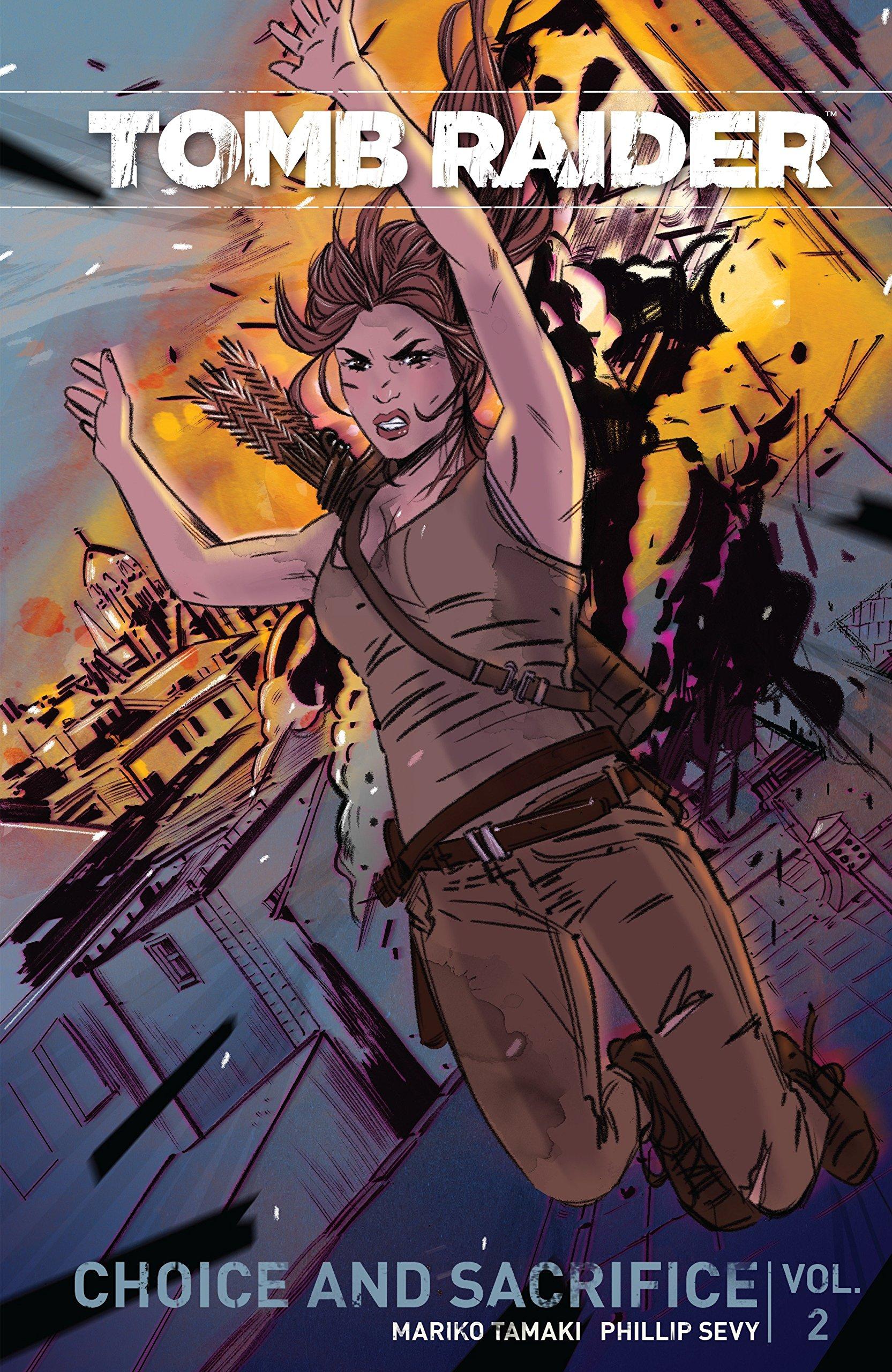 Tomb Raider Volume 2 Choice and Sacrifice: Amazon.co.uk: Maiko Tamaki,  Phillip Sevy, Tula Lotay, Michael Atiyeh: 9781506701622: Books