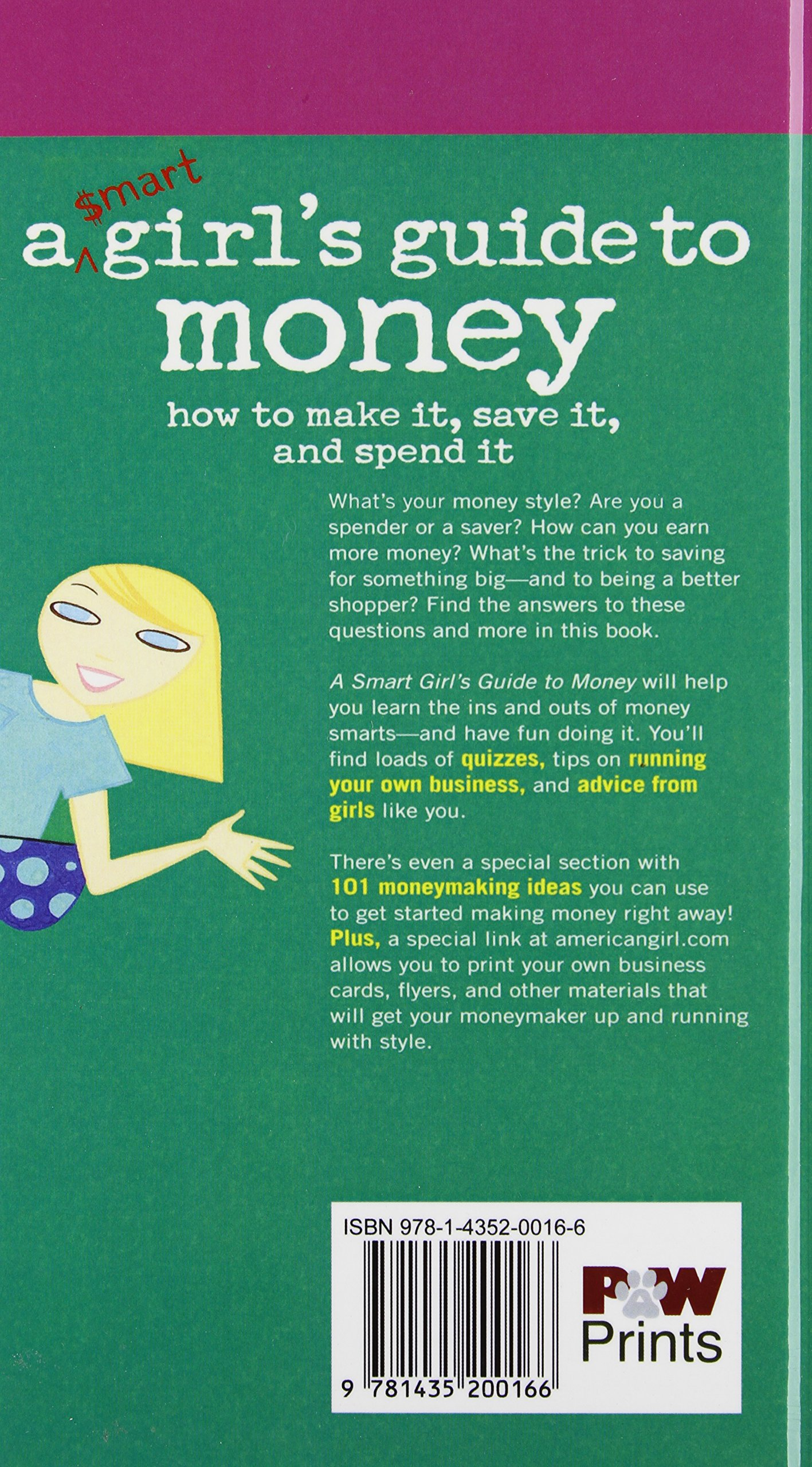 A smart girls guide to money how to make it save it and spend it a smart girls guide to money how to make it save it and spend it american girl library nancy holyoke ali douglass 9781435200166 amazon books reheart Choice Image