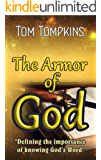 The Armor of God: Defining the importance of knowing God's Word