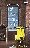 Está sonando nuestra canción (Las canciones de nuestra vida): Las canciones de nuestra vida (1) (HQN) (Spanish Edition)