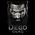 Diego: A Dark Romance