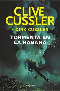 Tormenta en La Habana (Dirk Pitt 23) (Spanish Edition)