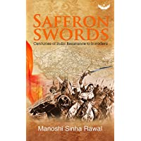 Saffron Swords,Authors - Manoshi Sinha Rawal & Yogaditya Sinha Rawal