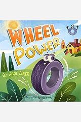 Wheel Power: self esteem books for preschoolers (preschool stories happy books Book 1) Kindle Edition