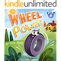 Wheel Power: self esteem books for preschoolers (preschool stories happy books Book 1)