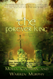 The Forever King (Contemporary Fantasy) (The Forever King Trilogy Book 1)