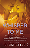 Whisper to Me (Between Breaths Book 3)