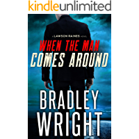 When the Man Comes Around: A Gripping Crime Thriller (Lawson Raines, Book 1)